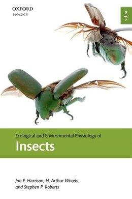 Book Ecological and Environmental Physiology of Insects by Jon F. Harrison