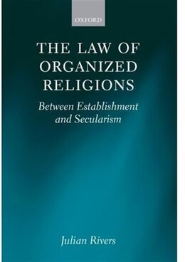 Book The Law of Religious Organizations: Between Establishment and Secularism by Julian Rivers