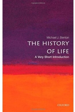 Book The History of Life: A Very Short Introduction by Michael J. Benton