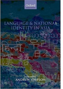 Book Language and National Identity in Asia by Andrew Simpson