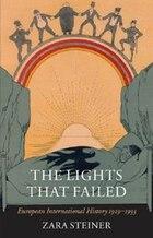 The Lights that Failed: European International History 1919-1933