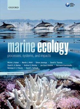 Book Marine Ecology: Processes, Systems, and Impacts by Michel J. Kaiser