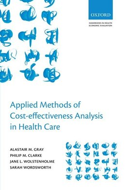 Book Applied Methods of Cost-effectiveness Analysis in Healthcare by Alistair M. Gray