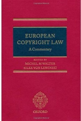 Book European Copyright Law: A Commentary by Michel Walter