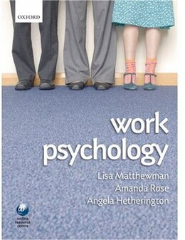Book Work Psychology: An Introduction to Human Behaviour in the Workplace by Lisa Matthewman