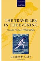 The Traveller in the Evening - The Last Works of William Blake: The Last Works of William Blake