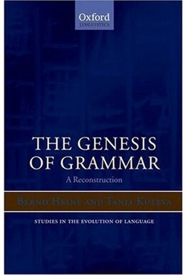 Book The Genesis of Grammar: A Reconstruction by Bernd Heine
