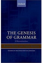The Genesis of Grammar: A Reconstruction