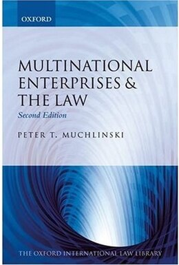 Book Multinational Enterprises and the Law by Peter T. Muchlinski