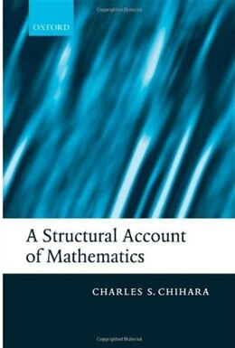 Book A Structural Account of Mathematics by Charles S. Chihara