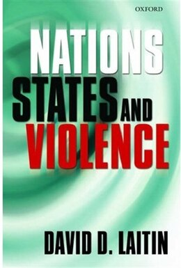 Book Nations, States, And Violence by David D. Laitin