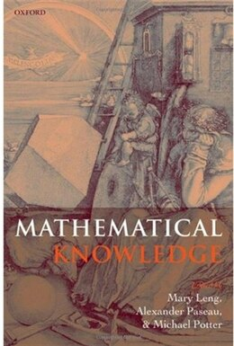 Book Mathematical Knowledge by Mary Leng