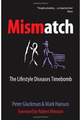 Book Mismatch: The lifestyle diseases timebomb by Peter Gluckman
