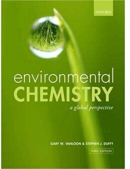Book Environmental Chemistry: A global perspective by Gary W. vanLoon