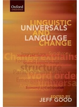 Book Linguistic Universals and Language Change by Jeff Good