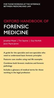 Book Oxford Handbook of Forensic Medicine by Jonathan P. Wyatt