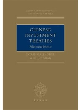 Book Chinese Investment Treaties: Policies and Practice by Wenhua Shan