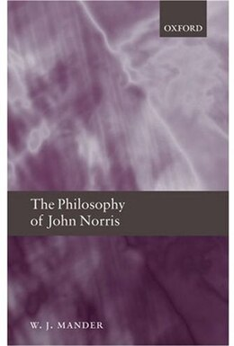 Book The Philosophy of John Norris by W. J. Mander