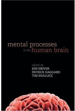 Book Mental Processes in the Human Brain by Jon Driver