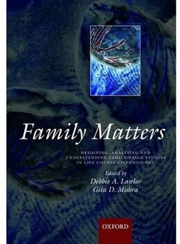 Book Family matters: Designing, analysing and understanding family based studies in life course… by Deborah A. Lawlor