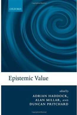 Book Epistemic Value by Adrian Haddock
