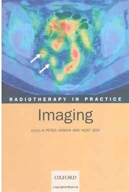 Book Radiotherapy in Practice - Imaging by Peter Hoskin