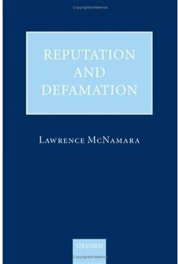 Book Reputation And Defamation by Lawrence McNamara