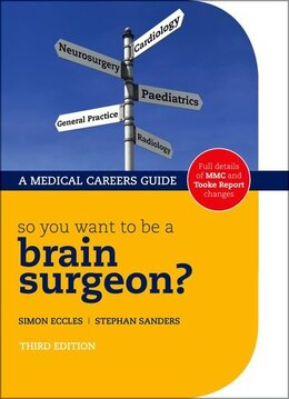Book So you want to be a brain surgeon? by Simon Eccles
