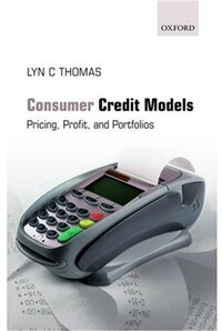 Consumer Credit Models: Pricing, Profit and Portfolios