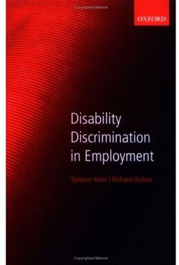 Book Disability Discrimination in Employment by Spencer Keen