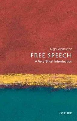 Book Free Speech: A Very Short Introduction by Nigel Warburton