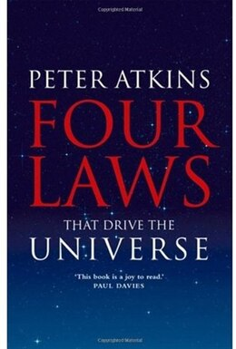 Book Four Laws That Drive The Universe by Peter Atkins