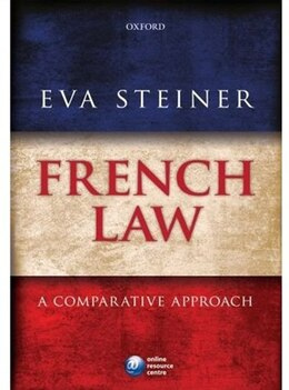 Book French Law: A Comparative Approach by Eva Steiner
