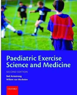 Book Paediatric Exercise Science and Medicine by Neil Armstrong