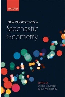 Book New Perspectives in Stochastic Geometry by Wilfrid S. Kendall