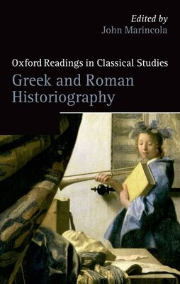 Book Greek and Roman Historiography by John Marincola