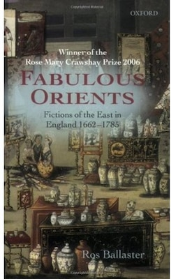 Book Fabulous Orients: Fictions of the East in England 1662-1785 by Ros Ballaster