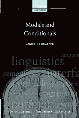 Book Modals and Conditionals: New and Revised Perspectives by Angelika Kratzer
