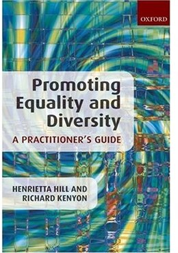 Book Promoting Equality and Diversity: A Practitioners Guide by Henrietta Hill
