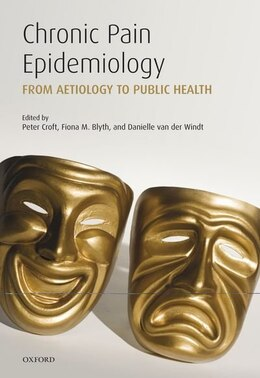 Book Chronic Pain Epidemiology: From Aetiology to Public Health by Peter Croft