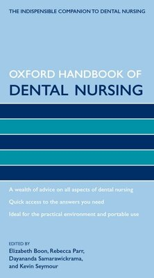 Book Oxford Handbook of Dental Nursing by Elizabeth Boon
