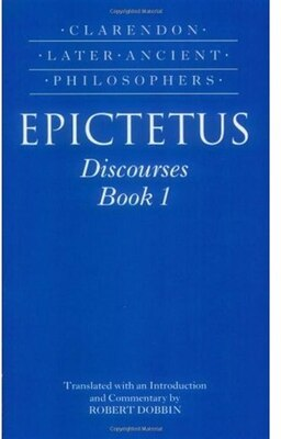 Book Epictetus: Discourses, Book 1 by Robert F. Dobbin