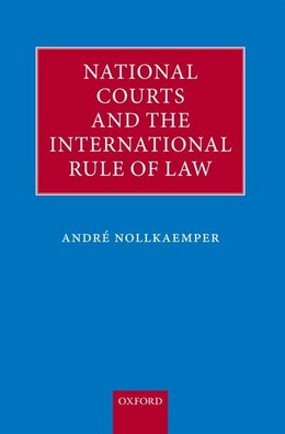 Book Domestic Courts and the Rule of International Law by Andre Nollkaemper