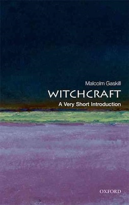 Book Witchcraft: A Very Short Introduction by Malcolm Gaskill