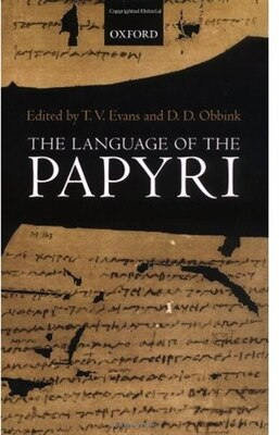 Book The Language of the Papyri by T. V. Evans