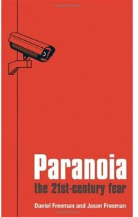 Paranoia: The 21st Century Fear