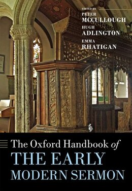 Book The Oxford Handbook of the Early Modern Sermon by Peter McCullough