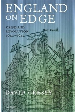 Book England on Edge: Crisis and Revolution 1640-1642 by David Cressy