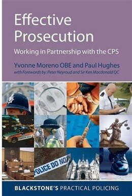 Book Effective Prosecution: Working In Partnership with the CPS by Yvonne Moreno