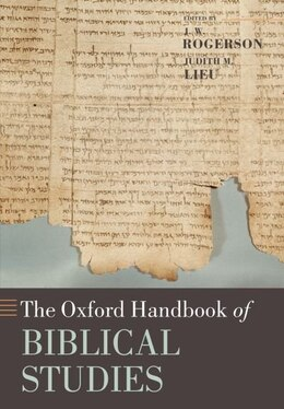 Book The Oxford Handbook of Biblical Studies by J. W. Rogerson